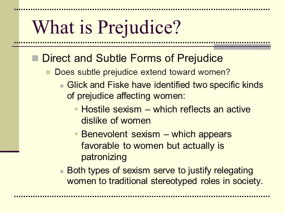 What is Prejudice Direct and Subtle Forms of Prejudice