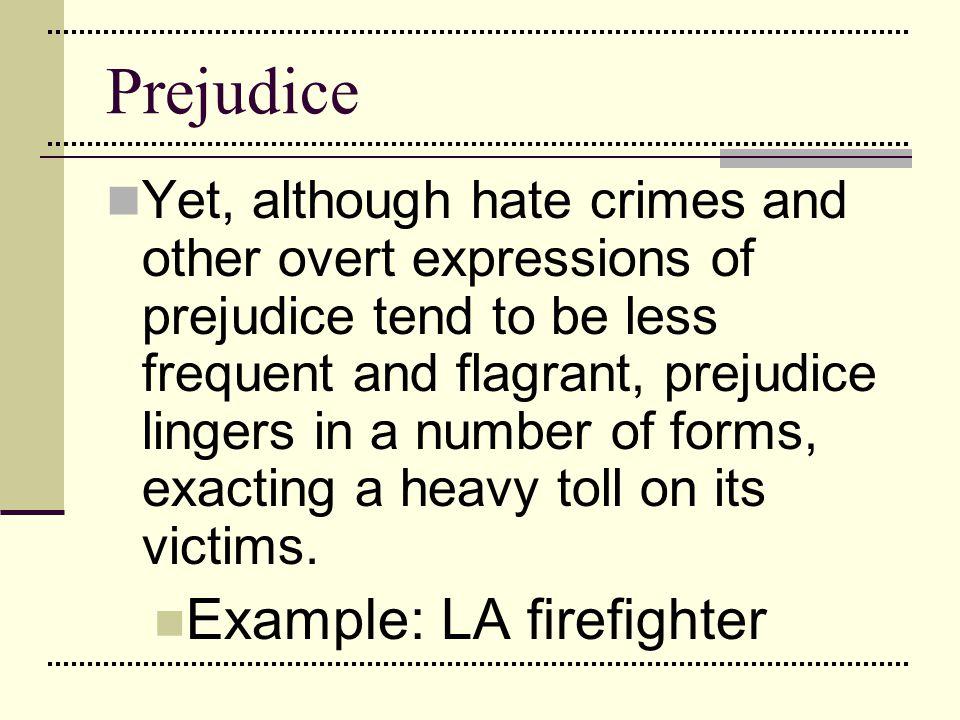 Prejudice Example: LA firefighter