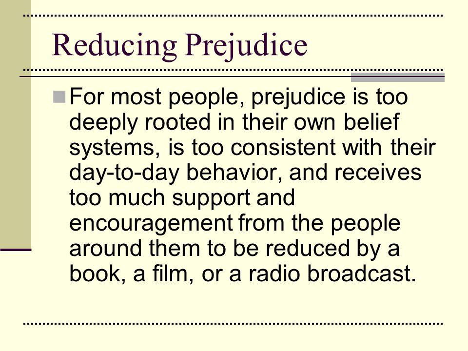 Reducing Prejudice
