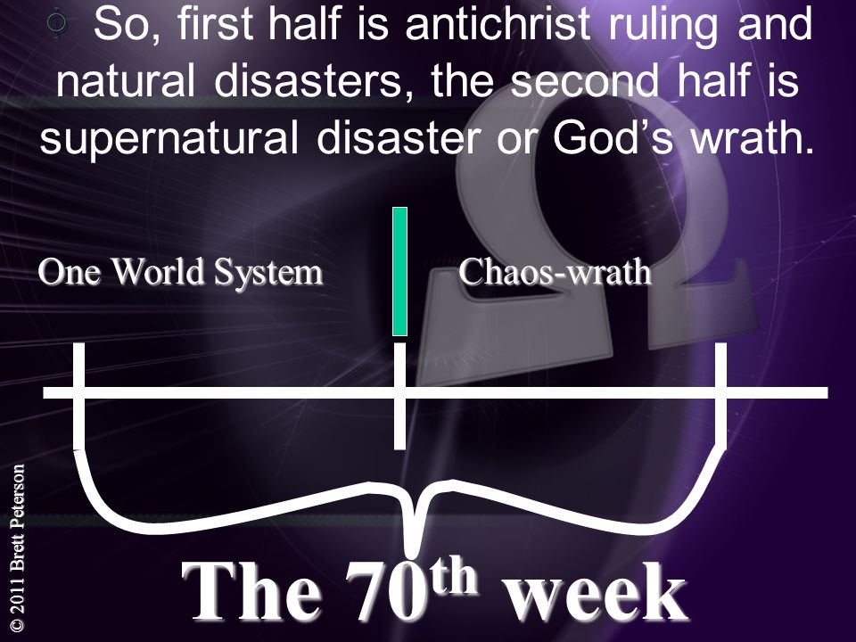 So, first half is antichrist ruling and natural disasters, the second half is supernatural disaster or God's wrath.