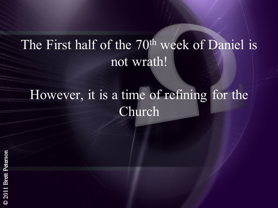 The First half of the 70th week of Daniel is not wrath