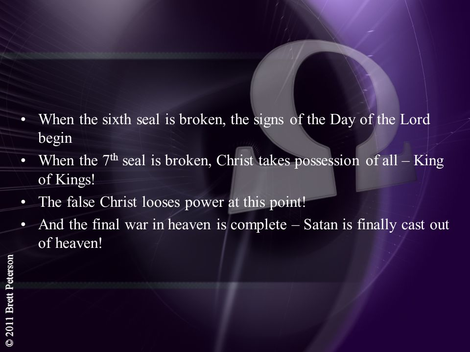 When the sixth seal is broken, the signs of the Day of the Lord begin