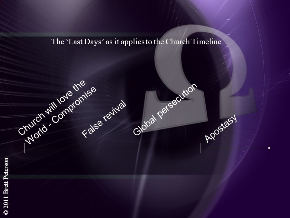The 'Last Days' as it applies to the Church Timeline…