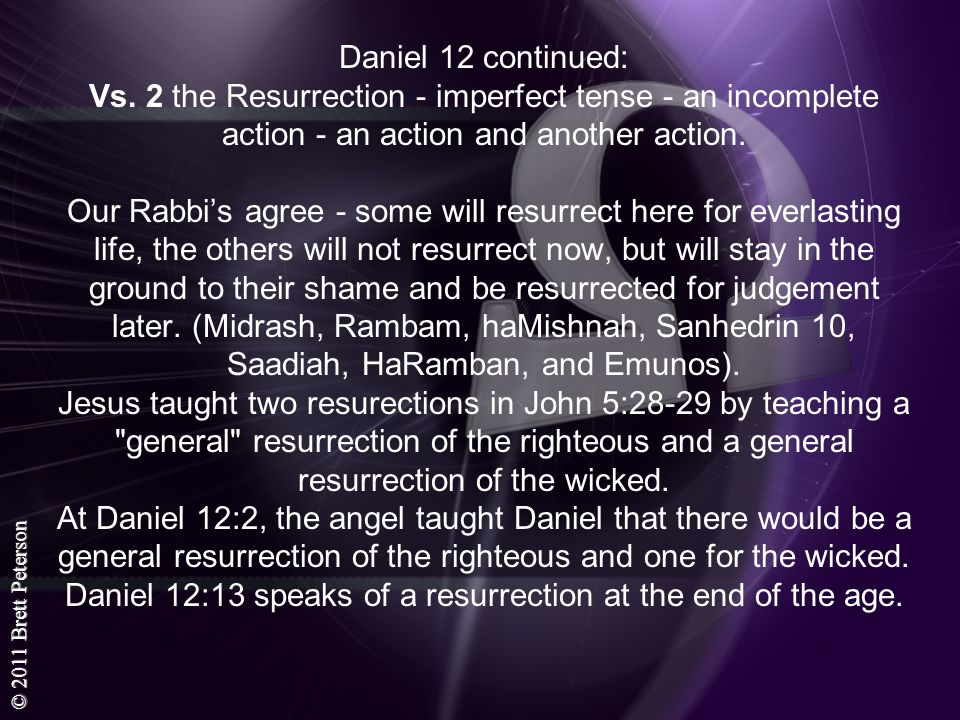 Daniel 12 continued: Vs.