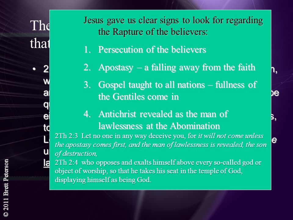 Jesus gave us clear signs to look for regarding the Rapture of the believers: