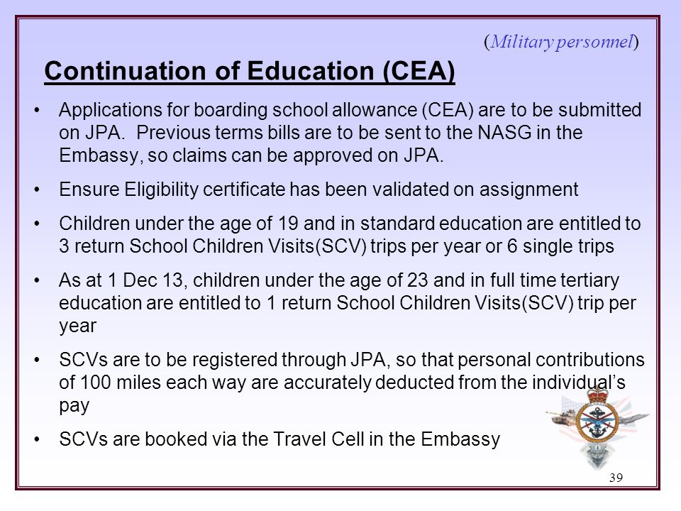 (Military personnel) Continuation of Education (CEA)