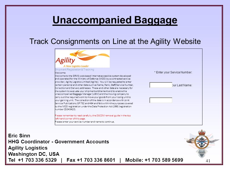 Unaccompanied Baggage Track Consignments on Line at the Agility Website