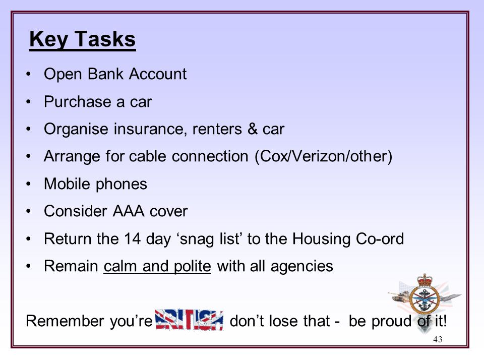 Key Tasks Open Bank Account Purchase a car
