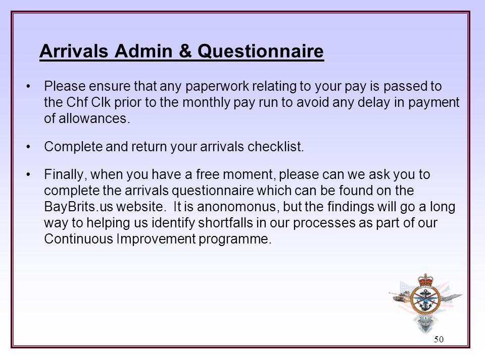 Arrivals Admin & Questionnaire
