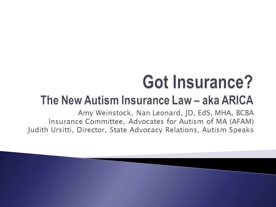 Got Insurance The New Autism Insurance Law – aka ARICA