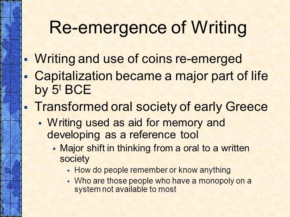 Re-emergence of Writing