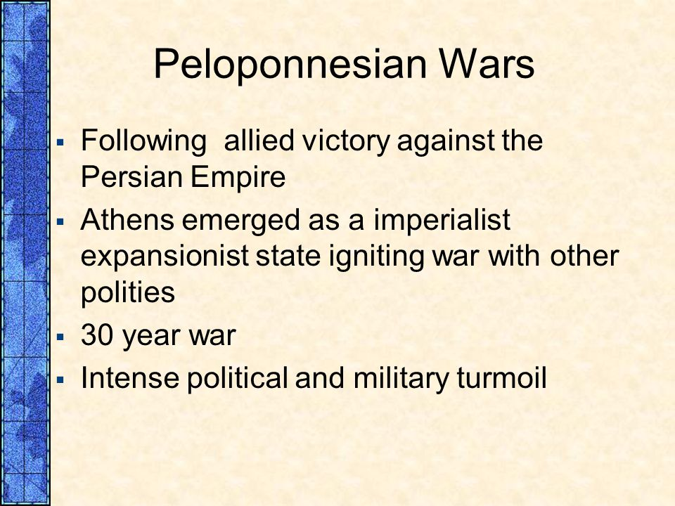 Peloponnesian Wars Following allied victory against the Persian Empire