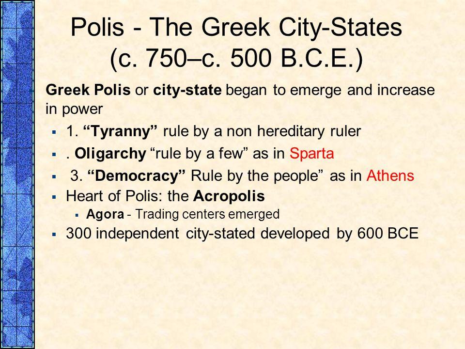 Polis - The Greek City‑States (c. 750–c. 500 B.C.E.)
