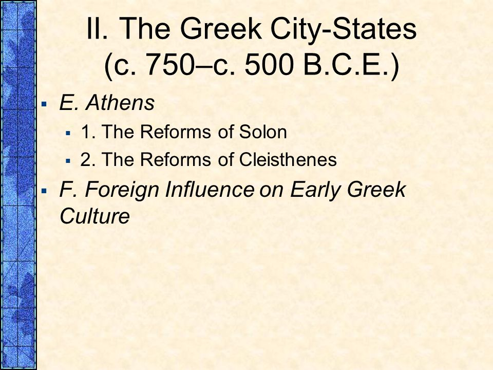 II. The Greek City‑States (c. 750–c. 500 B.C.E.)