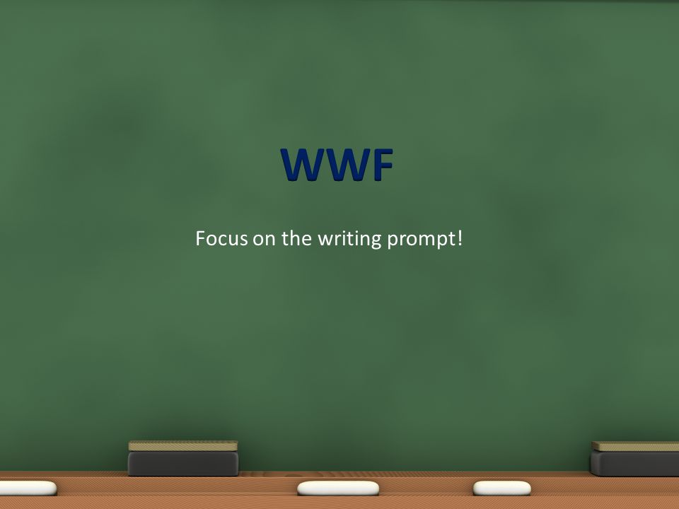 Focus on the writing prompt!