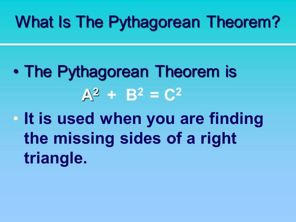 What Is The Pythagorean Theorem