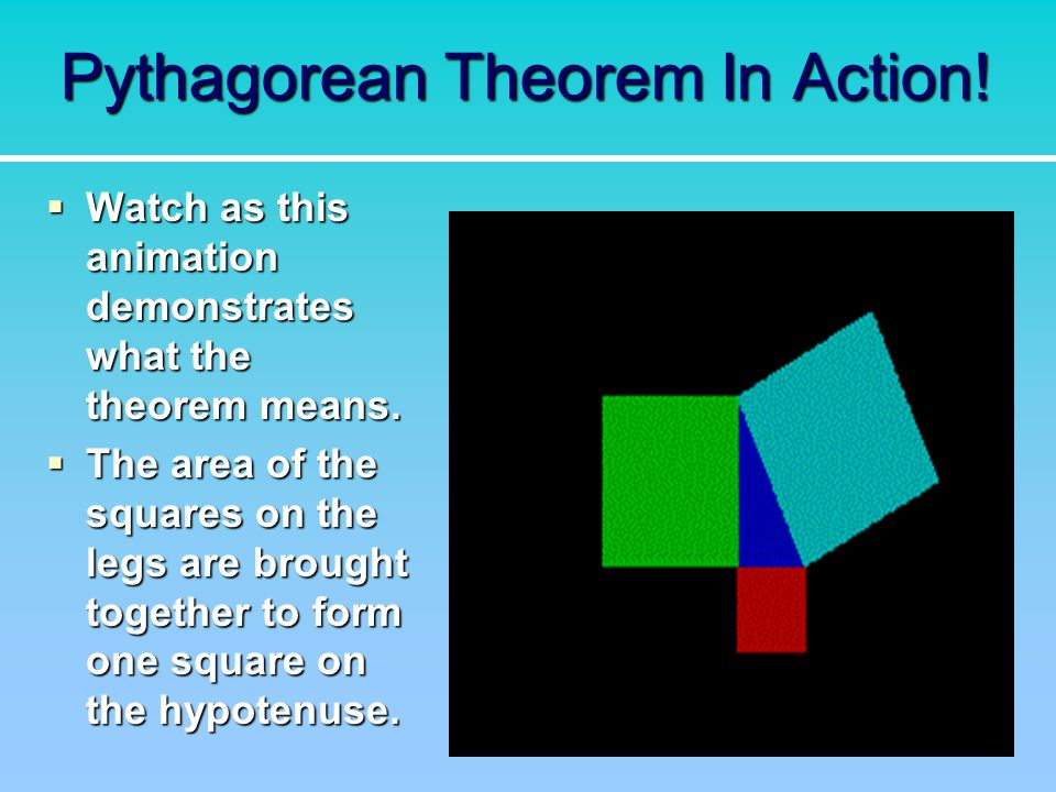 Pythagorean Theorem In Action!