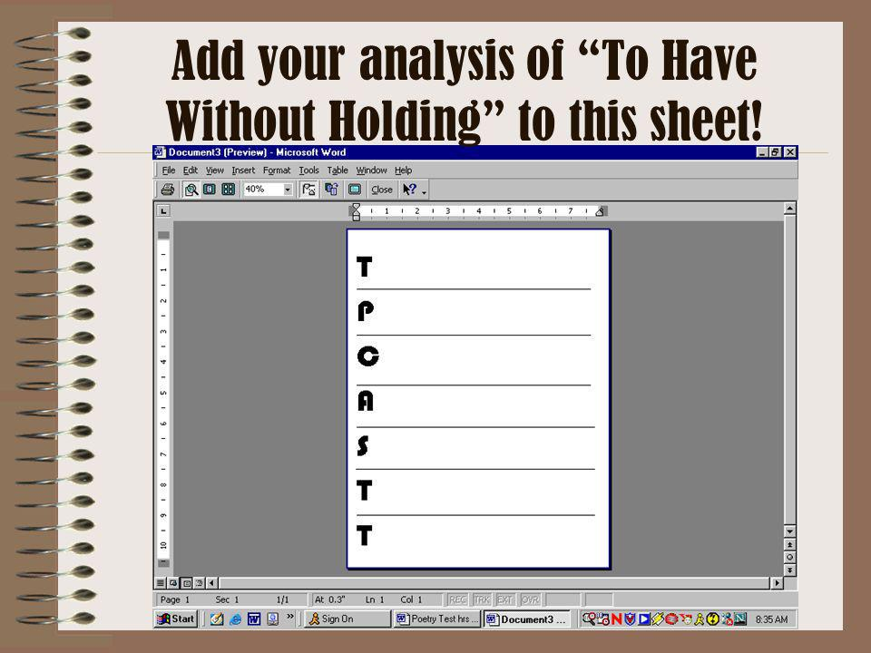 Add your analysis of To Have Without Holding to this sheet!