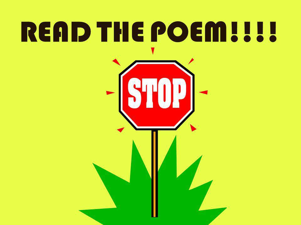 READ THE POEM!!!!