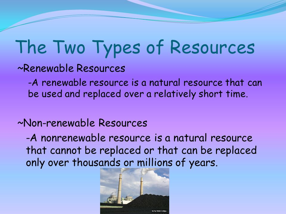 The Two Types of Resources