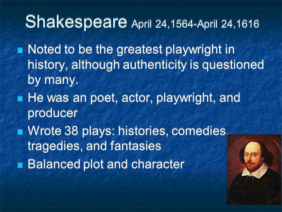 Shakespeare April 24,1564-April 24,1616
