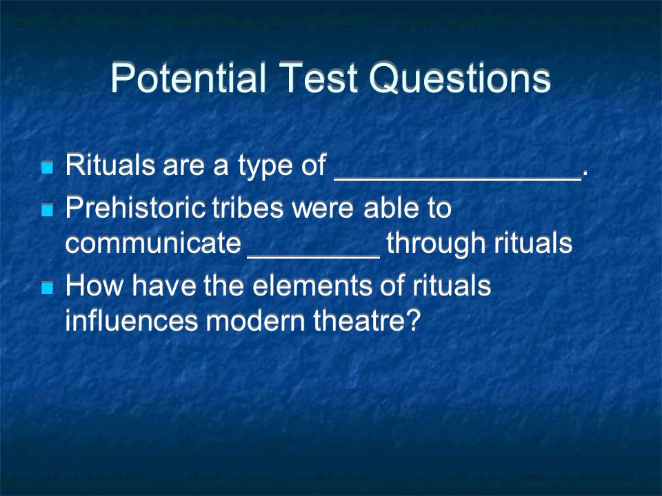 Potential Test Questions