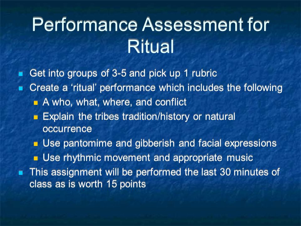 Performance Assessment for Ritual