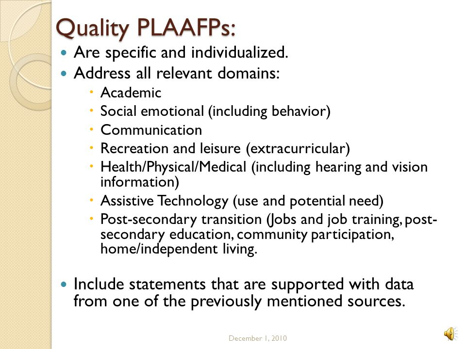 Quality PLAAFPs: Are specific and individualized.