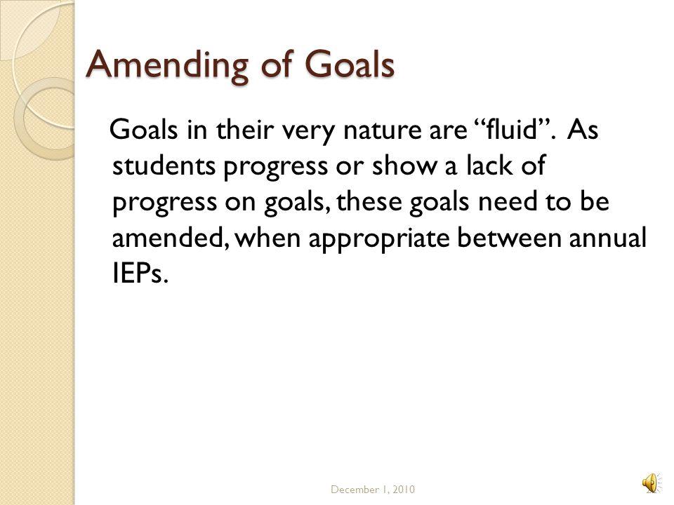 Amending of Goals