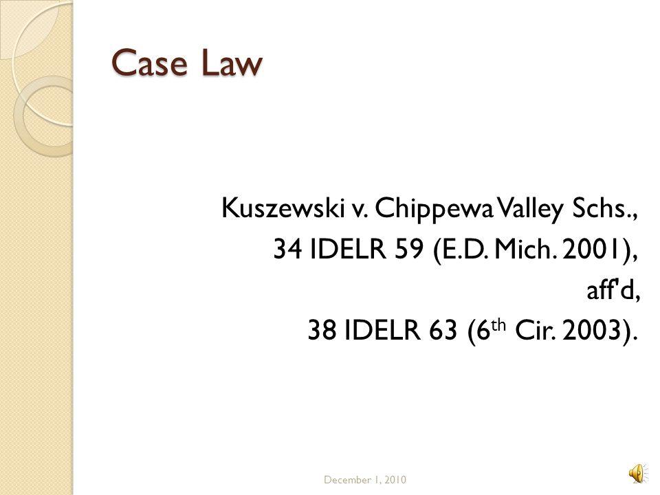 Case Law Kuszewski v. Chippewa Valley Schs.,