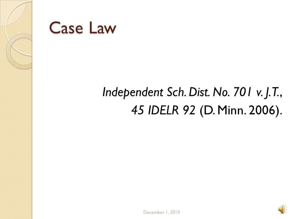 Case Law Independent Sch. Dist. No. 701 v. J.T.,