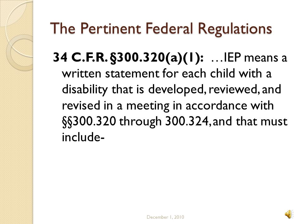 The Pertinent Federal Regulations