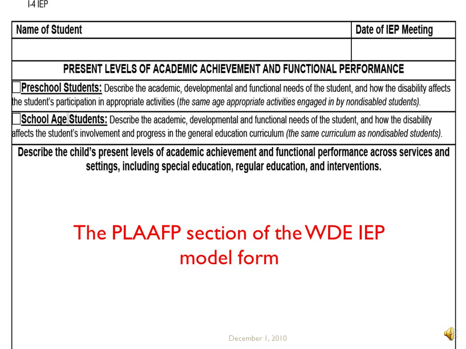 The PLAAFP section of the WDE IEP model form