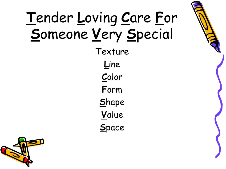 Tender Loving Care For Someone Very Special