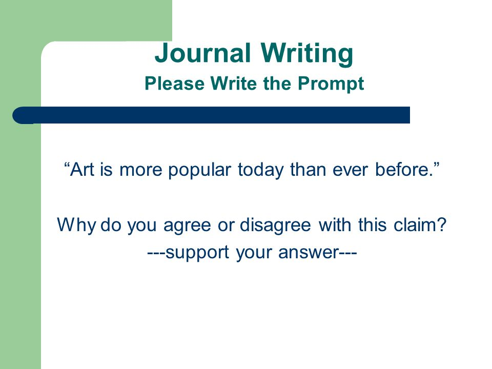 Journal Writing Please Write the Prompt