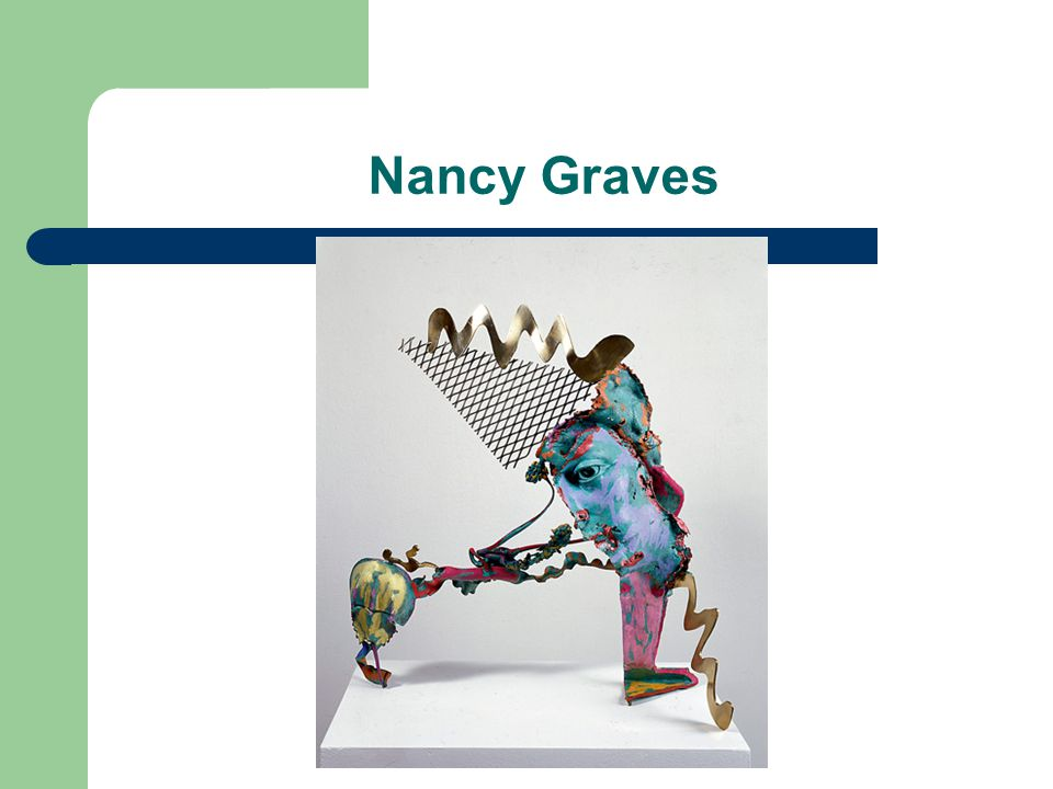 Nancy Graves