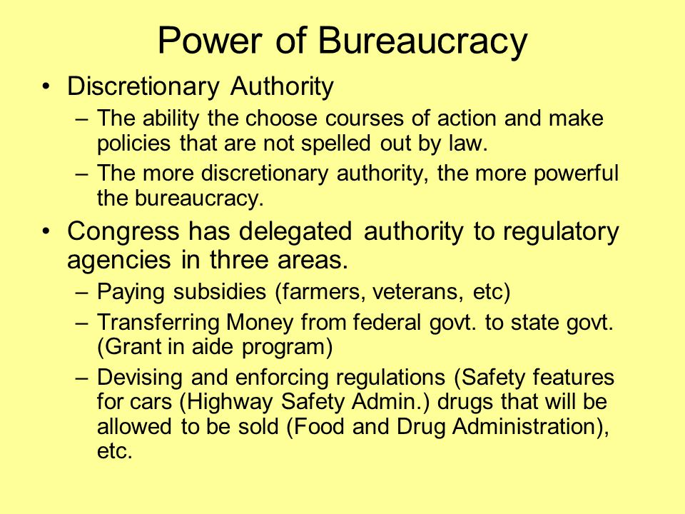 Power of Bureaucracy Discretionary Authority