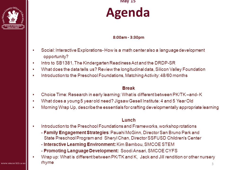 May 15 Agenda 8:00am - 3:30pm. Social: Interactive Explorations- How is a math center also a language development.