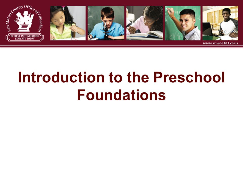 Introduction to the Preschool Foundations