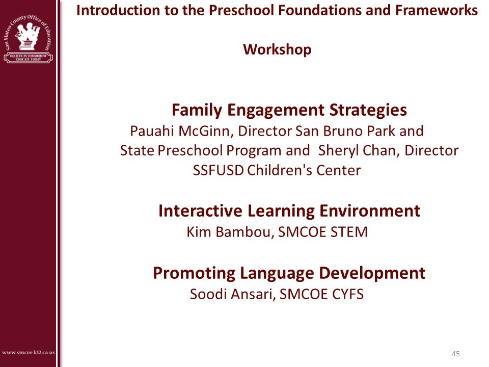 Introduction to the Preschool Foundations and Frameworks Workshop
