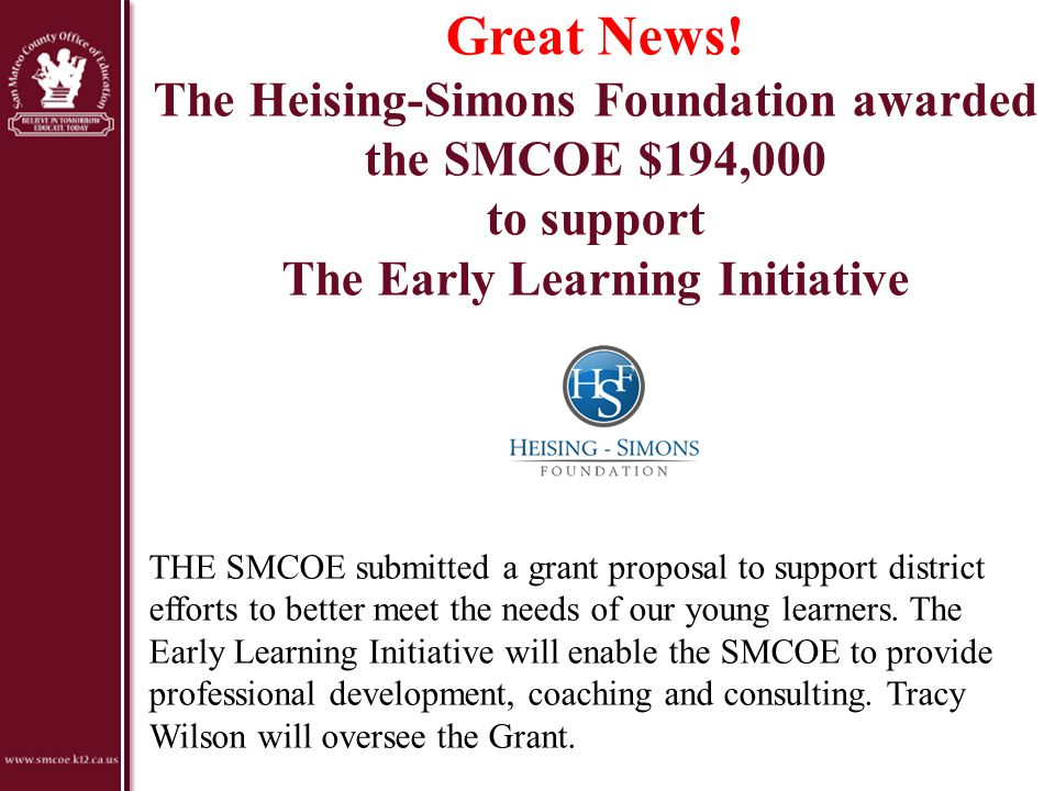 Great News! The Heising-Simons Foundation awarded the SMCOE $194,000 to support The Early Learning Initiative