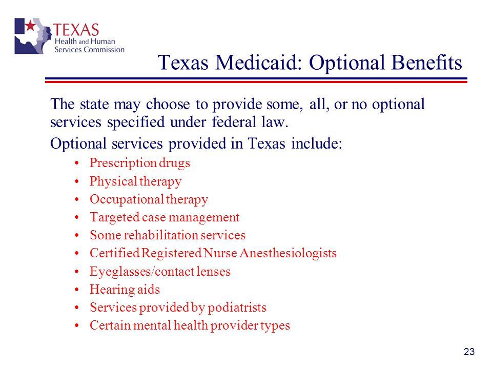 Texas Medicaid: Optional Benefits