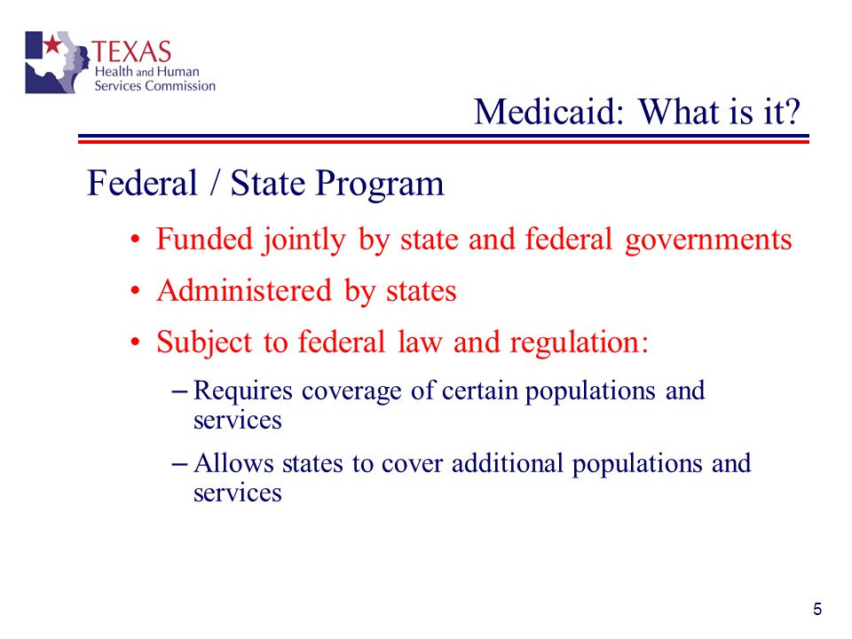 Federal / State Program