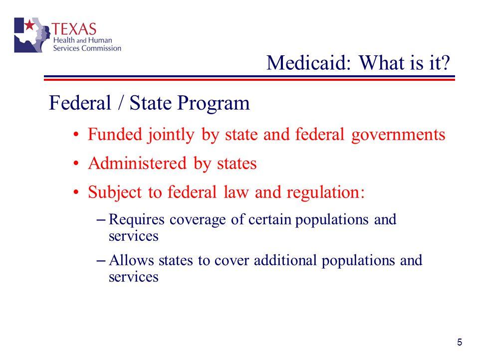Federal / State Program