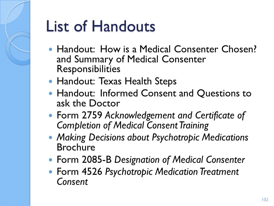 List of Handouts Handout: How is a Medical Consenter Chosen and Summary of Medical Consenter Responsibilities.