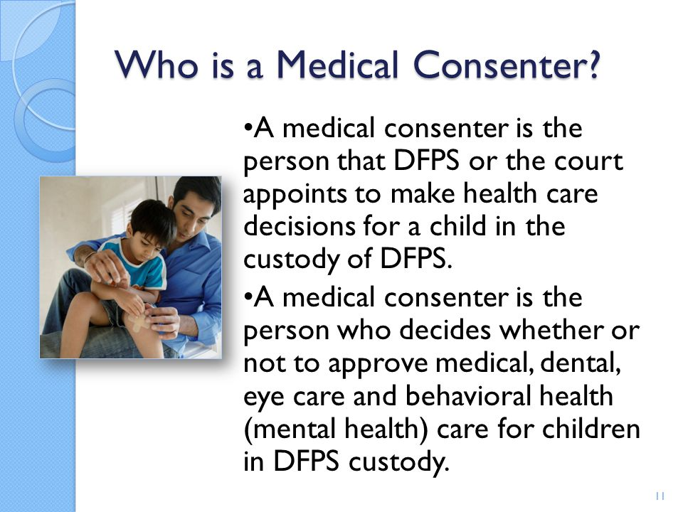 Who is a Medical Consenter