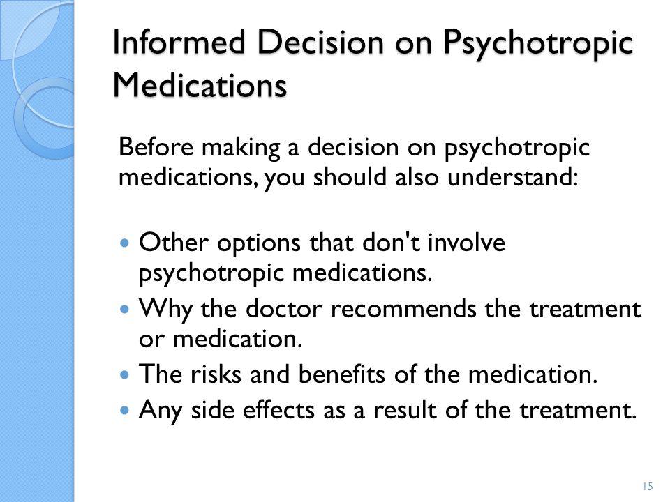 Informed Decision on Psychotropic Medications