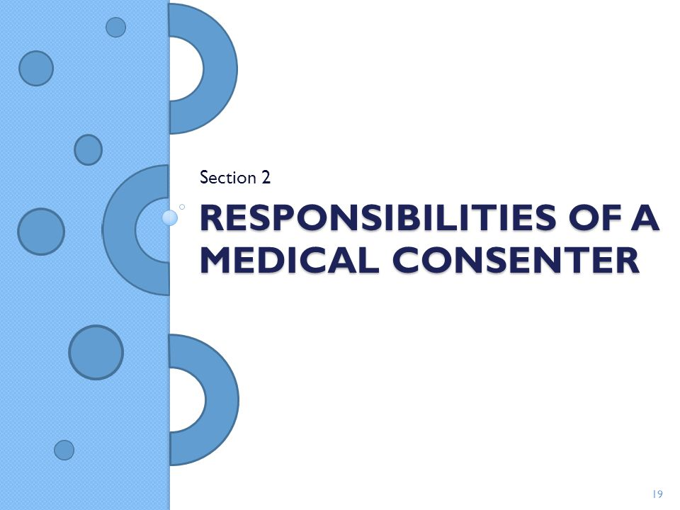 Responsibilities of a Medical Consenter