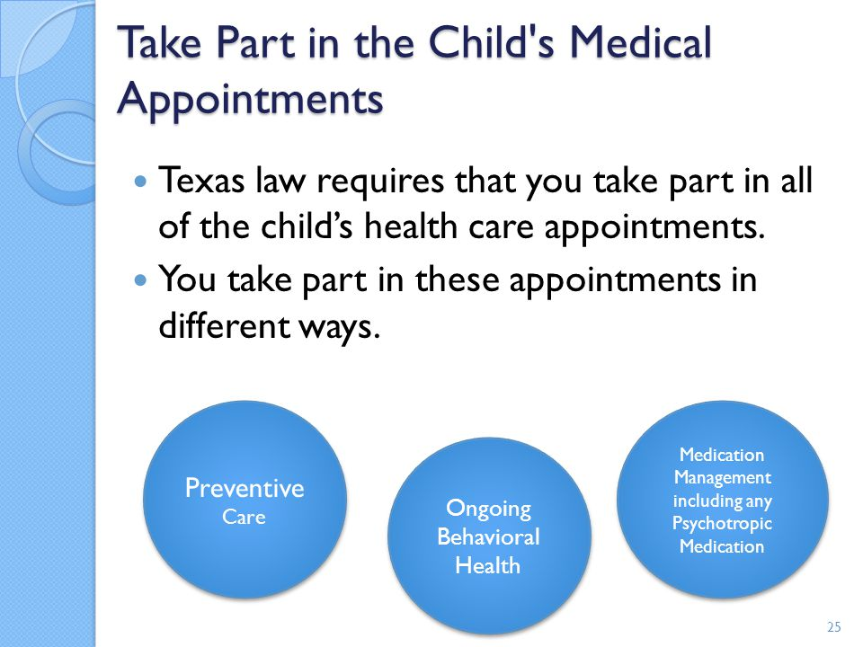 Take Part in the Child s Medical Appointments