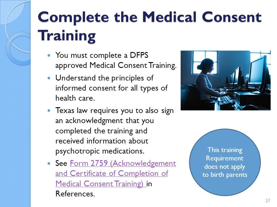 Complete the Medical Consent Training